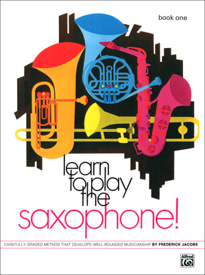 Alfred Music Publishing Learn to Play Saxophone Vol.1